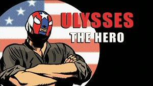 Ulysses - The Hero