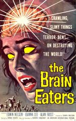 The Brain Eaters (1958)