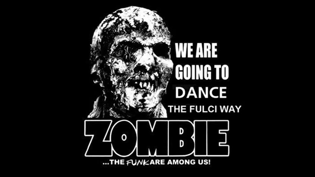 WE ARE GOING TO DANCE! (The Fulci Way) ... The Funk Are Among Us!