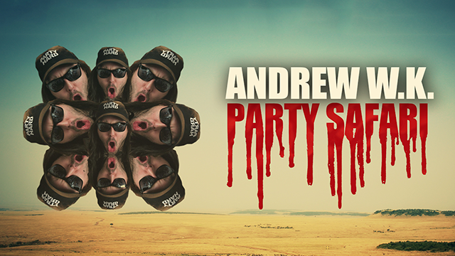 Andrew W.K. Party Safari (2014)