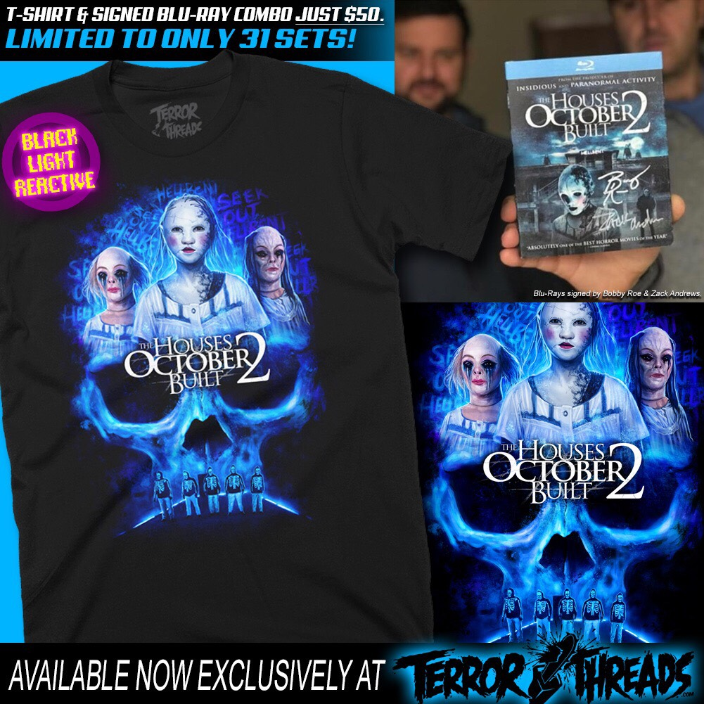 THE SOSKA SISTERS and THE HOUSES OCTOBER BUILT 2 Merchandise from Terror Threads