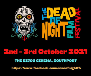 The Dead of Night Film Festival 2021