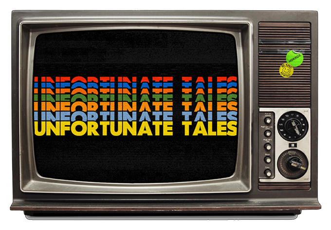 Unfortunate Tales TV
