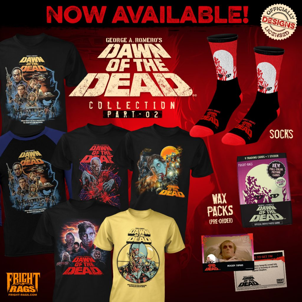 The Dead Will Walk the Earth in Fright-Rags' DAWN OF THE DEAD Apparel