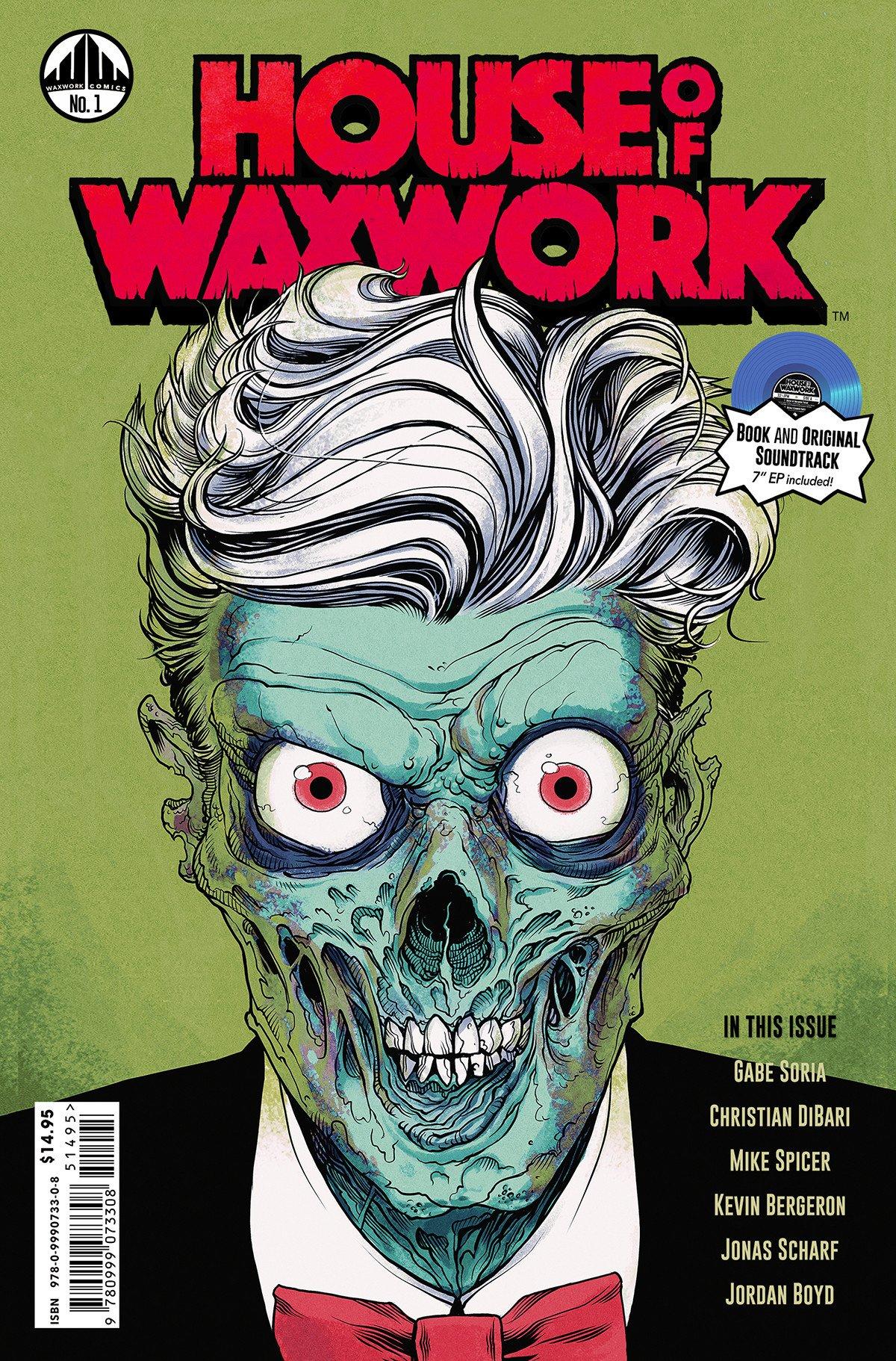 Waxwork Comics Presents HOUSE OF WAXWORK Issue #1