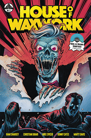Waxwork Comics Presents HOUSE OF WAXWORK Issue #2