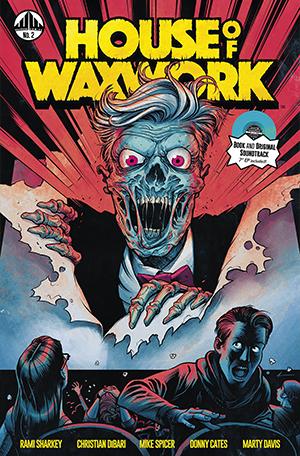 Waxwork Comics Presents HOUSE OF WAXWORK Issue #2