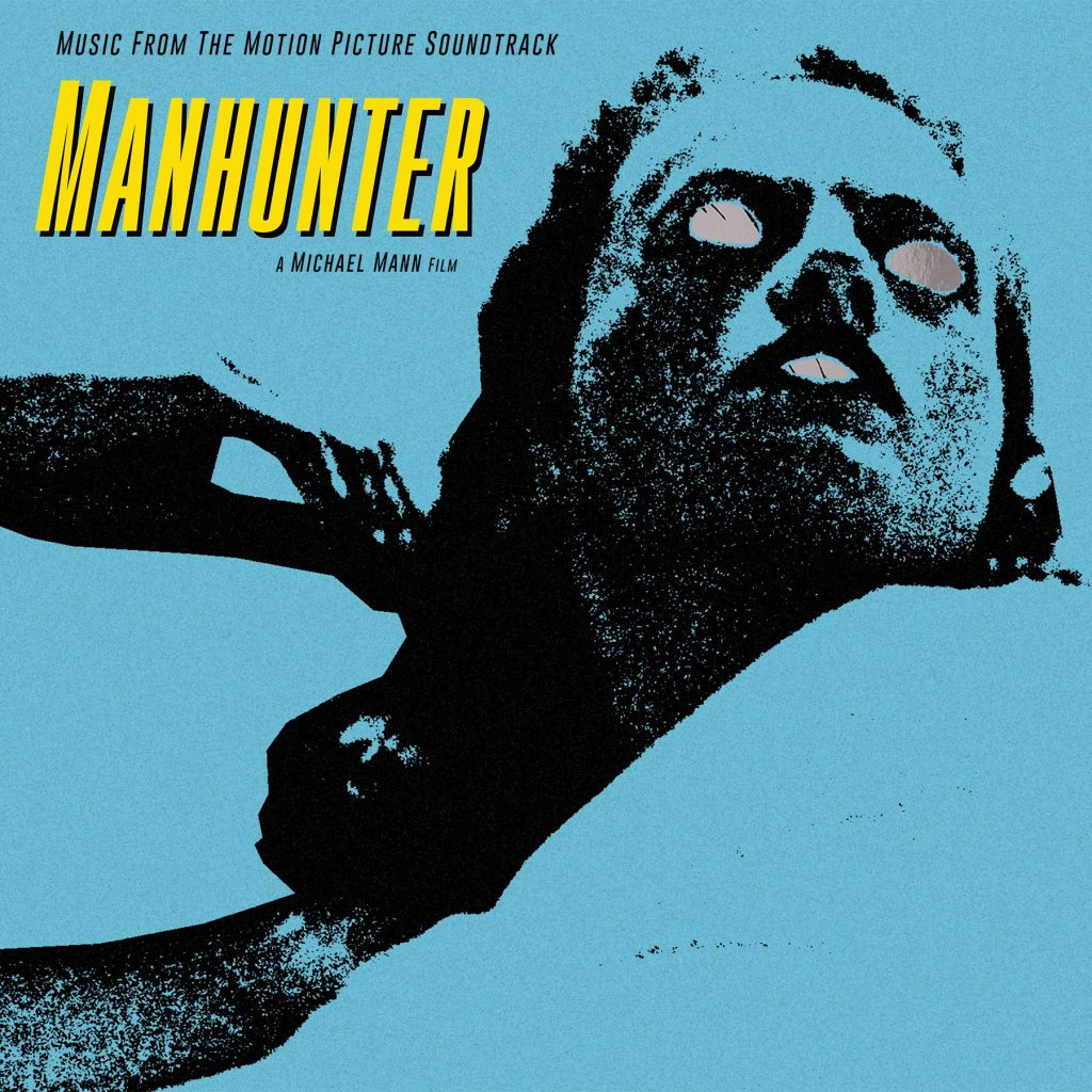 Waxwork Records Presents MANHUNTER Vinyl Soundtrack