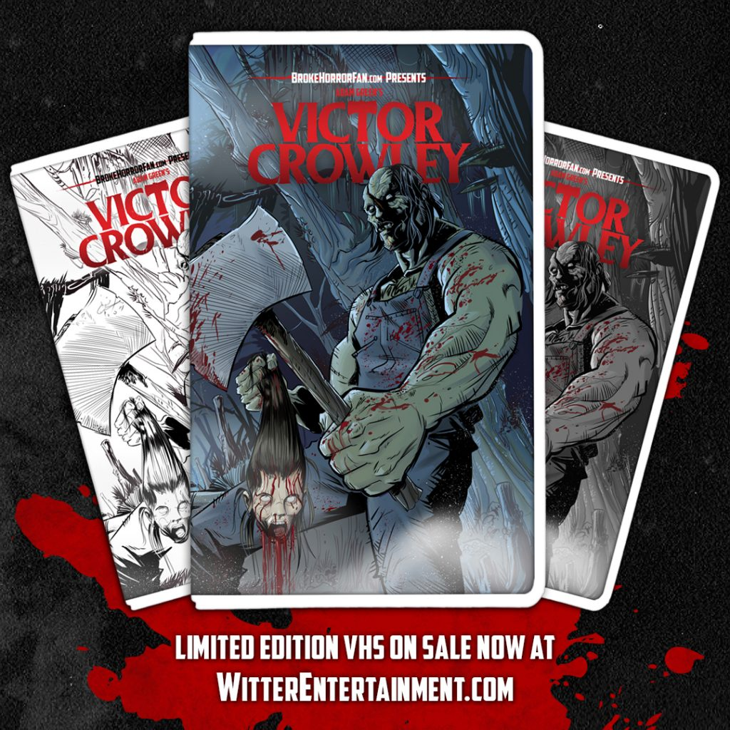 VICTOR CROWLEY Slashes onto Limited Edition VHS  Courtesy of Broke Horror Fan