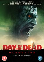 Lionsgate presents DAY OF THE DEAD: BLOODLINE on DVD and Digital Download 15th October