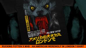 RUCKING FOTTEN クソ 腐った AN AMERICAN WEREWOLF IN LONDON アメリカ人 ロンドンのオオカミ