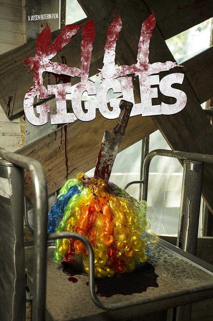 Support Killer Clown Horror KILL GIGGLES on Indiegogo