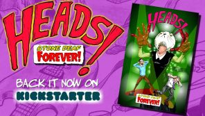 Now on Kickstarter: Heads! Stone Deaf Forever!  Sci-Fi Private Detective Comic