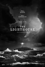 A24 Releases the Official Trailer & Poster for Robert Eggers' THE LIGHTHOUSE