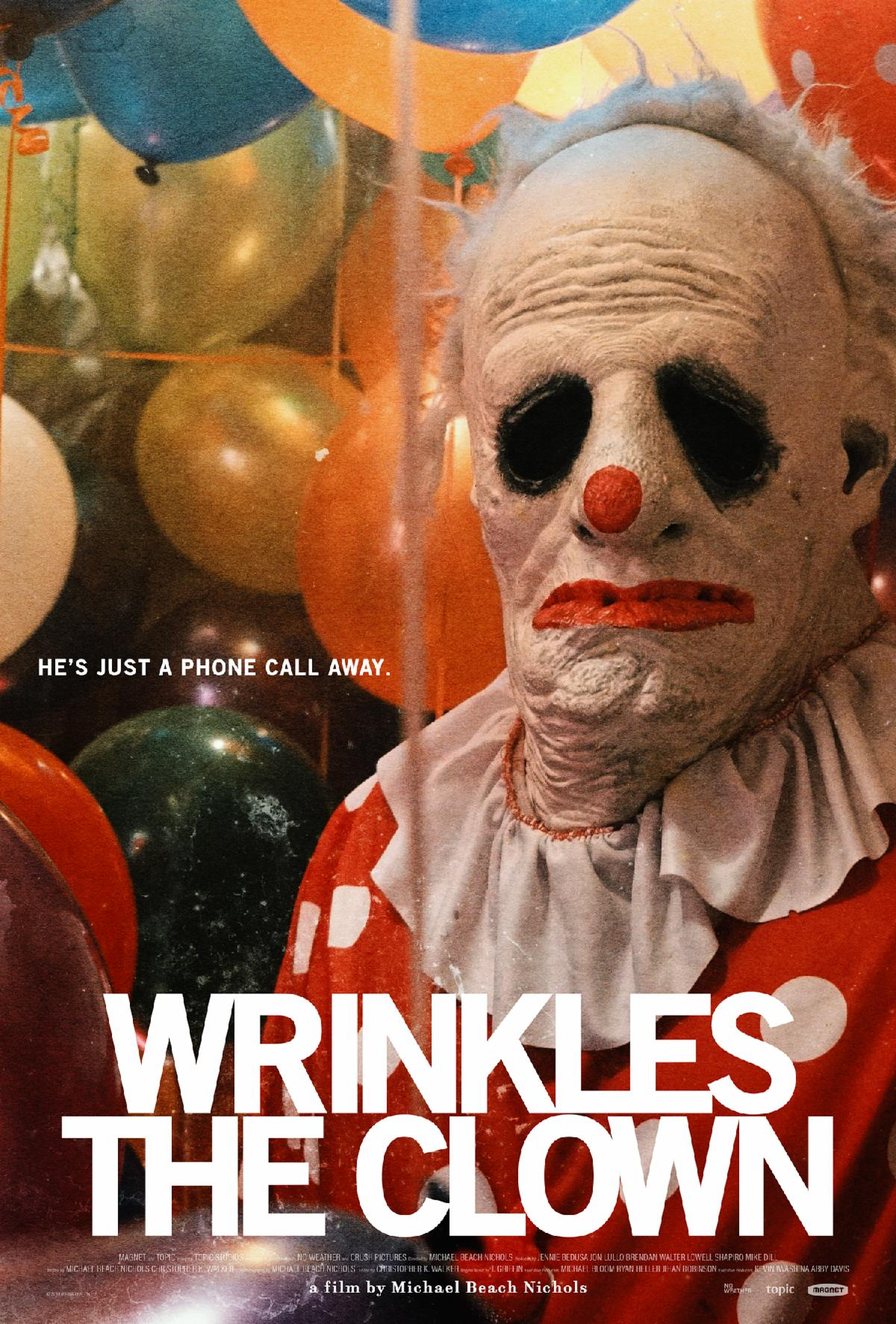 WRINKLES THE CLOWN in US Theaters and On Demand 4 October Courtesy of Magnet Releasing