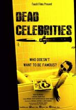 Dead Celebrities (2018, UK)