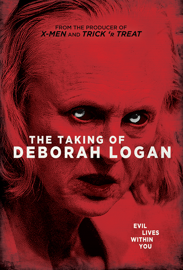 Terror Films Set to Re-release Adam Robitel's Possession Thriller THE TAKING OF DEBORAH LOGAN