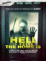 FrightFest Presents HELL IS WHERE THE HOME IS on Digital HD 16th December