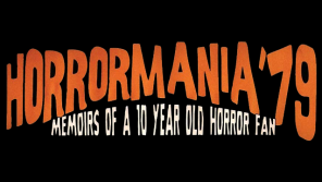 Horrormania '79: Memoirs of a Ten Year Old Horror Fan (Canada, 2018) Review