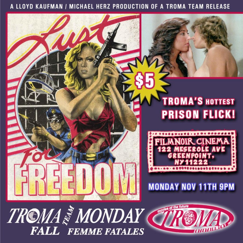 Troma Monday/Tuesdays: Women in Prison Thriller LUST FOR FREEDOM Screening November 11th at Film Noir Cinema, NYC and November 12th The Grand Gerrard, Toronto!