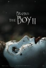 """I Just Think It's a Little Bit... Creepy."" Watch the New Trailer for STXfilms' BRAHMS: THE BOY II"