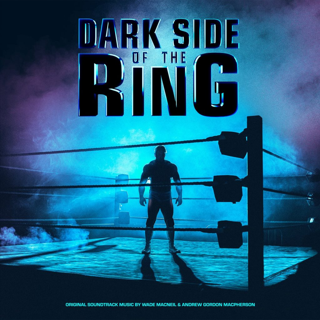 Waxwork Records Presents DARK SIDE OF THE RING Vinyl Soundtrack
