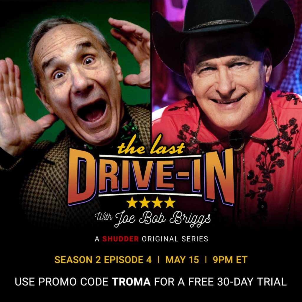 Watch THE LAST DRIVE-IN with Joe Bob Briggs and Troma's Lloyd Kaufman on Shudder TV