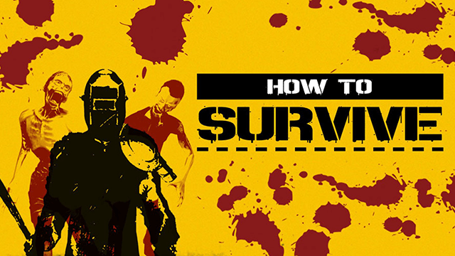 How to Survive (2013, Eko Software) PC Review