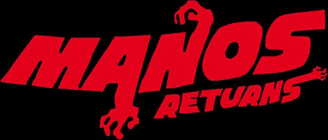 Manos Returns