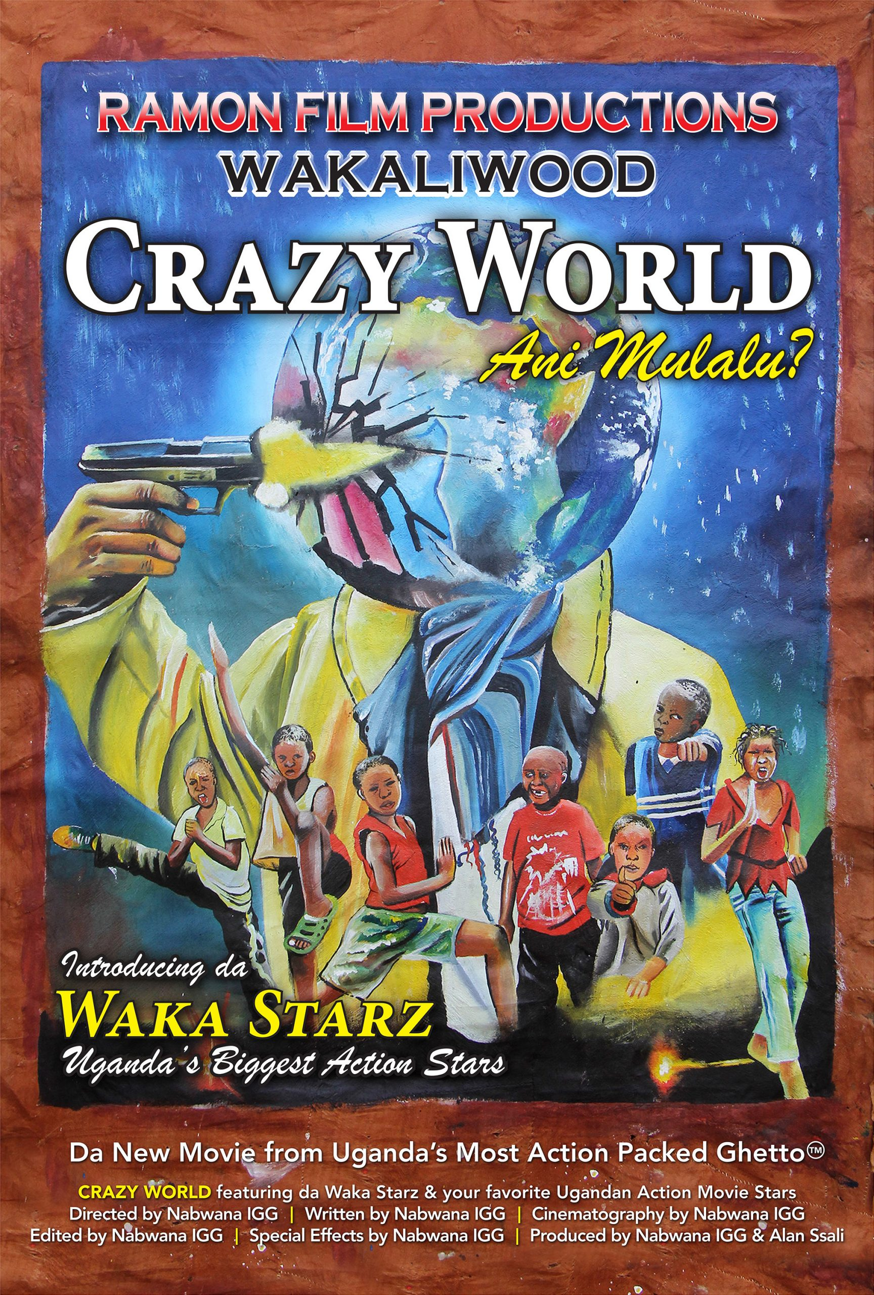 Wakaliwood's CRAZY WORLD Now Available Exclusively on Alamo on Demand