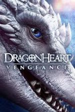 Dragonheart Vengeance (2020, USA) Review