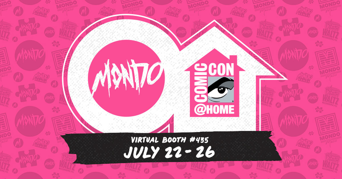 Mondo Brings Their San Diego Comic-Con Booth into Your Home (22-26 July)