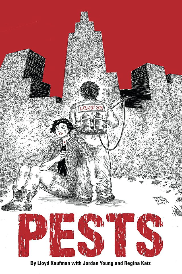 Lloyd Kaufman's Best Selling Novel PESTS Infests! Feature Film Currently In-Development at Troma Entertainment