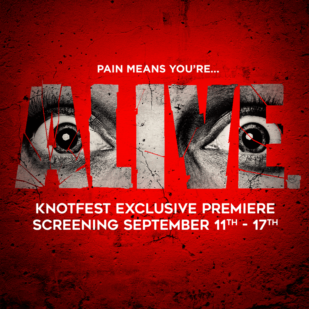KNOTFEST Launches Exclusive Premiere Screening of the Award-Winning Horror Film ALIVE (11-17 September)