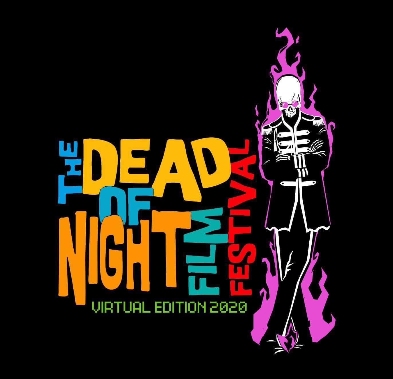 The Dead of Night Film Festival Virtual Edition 2020