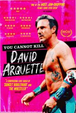 YOU CANNOT KILL DAVID ARQUETTE in Cinemas (19 November) & Digital Download (23 November) from Blue Finch Film Releasing