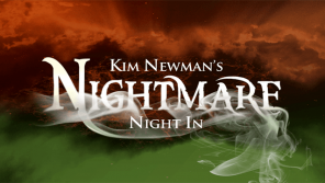 Network Presents Kim Newman's Nightmare Night In (UK / 23 October)