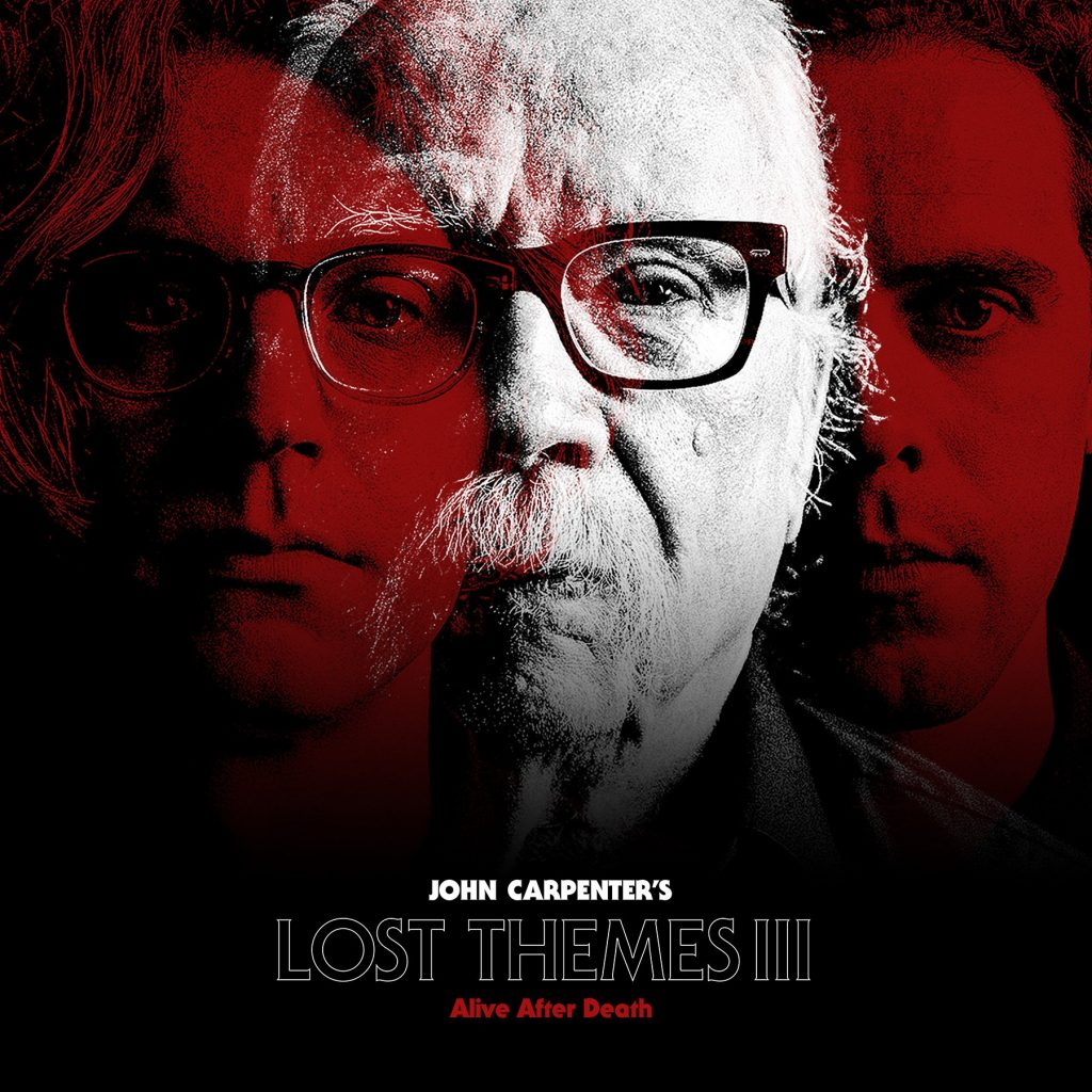Waxwork Records Presents John Carpenter's Lost Themes III: Alive After Death