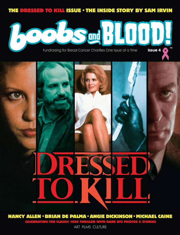 Brian De Palma's Assistant Sam Irvin Reveals All About the Making of DRESSED TO KILL in BOOBS & BLOOD Magazine