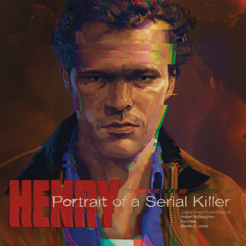 Waxwork Records Presents HENRY: PORTRAIT OF A SERIAL KILLER Original Motion Picture Soundtrack