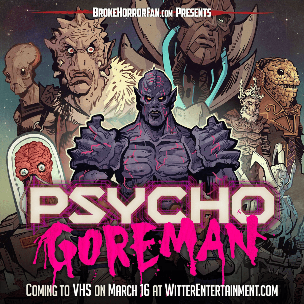 Unearth PG: PSYCHO GOREMAN on Limited Edition VHS Courtesy of Broke Horror Fan & Witter Entertainment