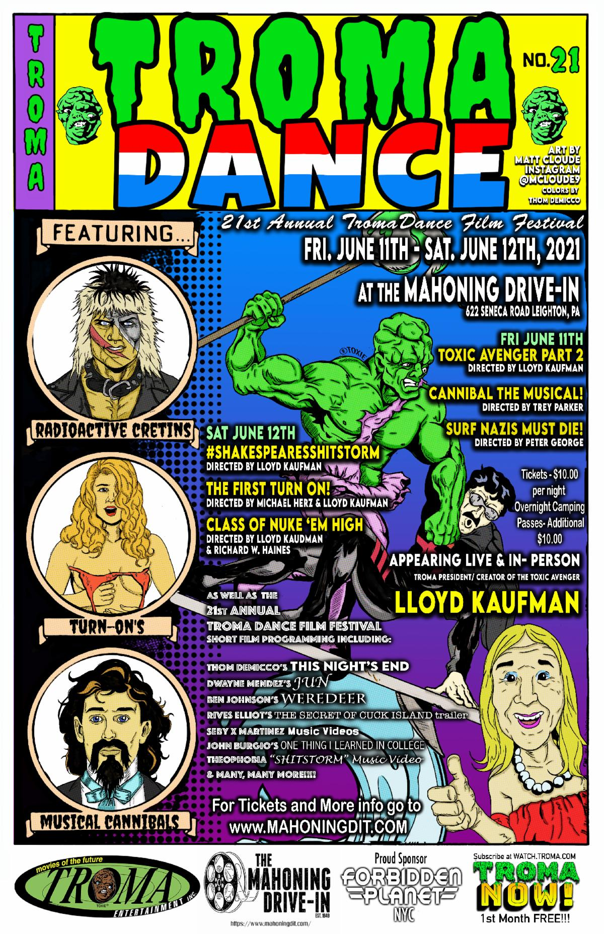 Troma Entertainment Returns to the World Famous MAHONING DRIVE-IN for the 21st Annual TROMADANCE! (USA / 11-12 June)