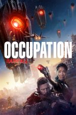 Saban Films' OCCUPATION: RAINFALL Set to Open in Theaters, Digital & On Demand (USA / 11 June)