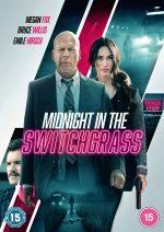 Lionsgate UK Presents Serial Killer Thriller MIDNIGHT IN THE SWITCHGRASS on Digital Download (13 August) & DVD (UK / 16 August)