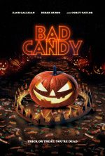 Dread's BAD CANDY In Select Theaters (10 September), On Demand (14 September) & Blu-Ray (USA, Canada / 28 September)